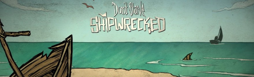 Don't Starve: Shipwrecked featured