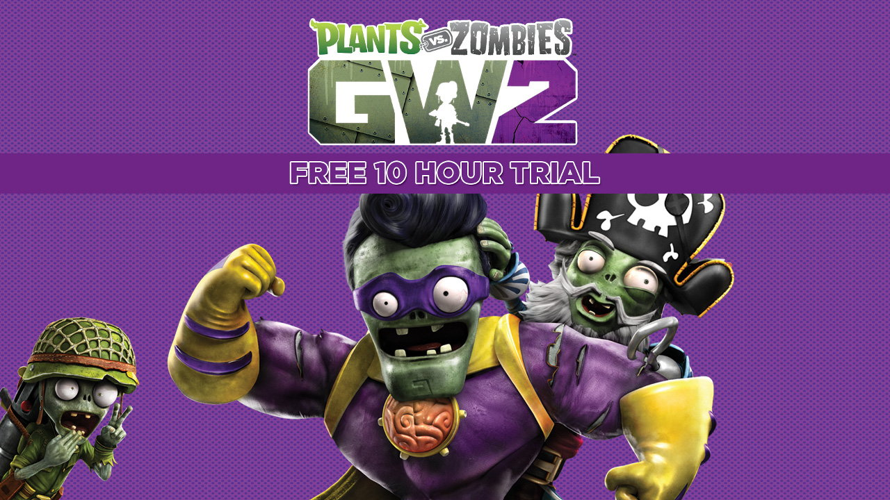 Plants vs. Zombies: Garden Warfare 2 free trial